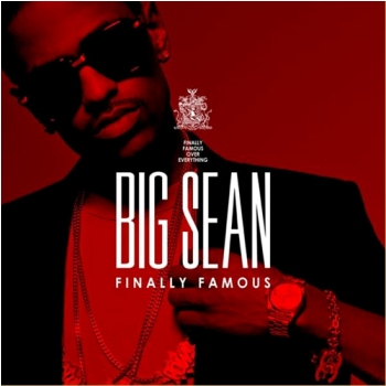 "BIG SEAN ""FINALLY FAMOUS"" ALBUM REVIEW"