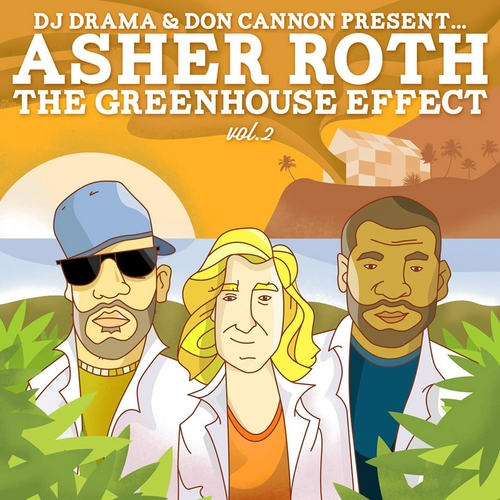 Asher_Roth_The_Greenhouse_Effect_Vol_2