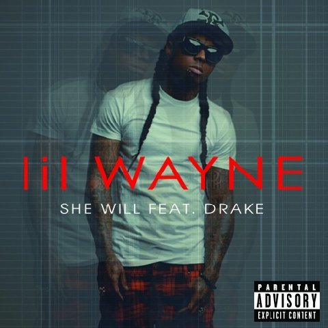 "Lil Wayne Releases New Single ""She Will"" Featuring Drake. ""The Carter IV"" In Stores August 29th"