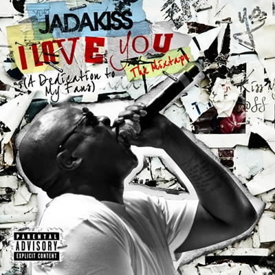 Jadakiss To Drop &#8220;I Love You&#8221; Mixtape May 24th