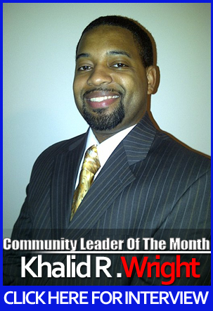 "Khalid R. Wright: #GFTV ""Community Leader of the Month"""