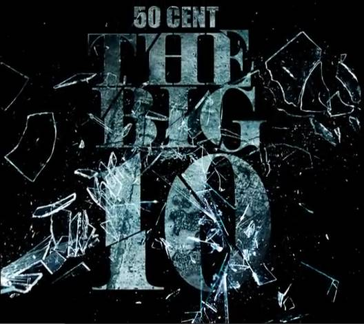 "DOWNLOAD The NEW 50 Cent ""The Big 10"" Mixtape On GoodFellaz TV"