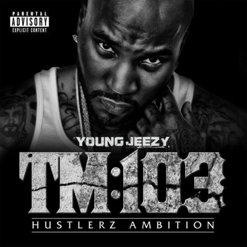 "Check Out New Young Jeezy Single ""Just Like That"" & TM103 Track-list On GoodFellaz TV"