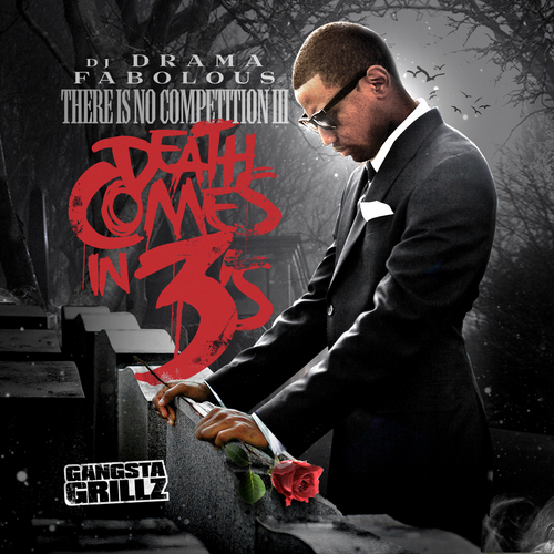 "DOWNLOAD Fabolous & DJ Drama ""Death Comes In 3's"" Mixtape [NO DJ] On GoodFellaz TV"