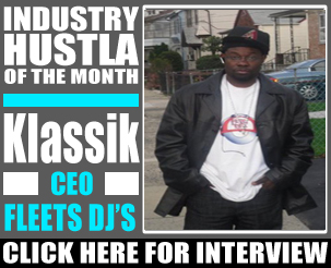 "GoodFellaz TV ""Industry Hustla of the Month"": Klassik of the Fleet DJ's"