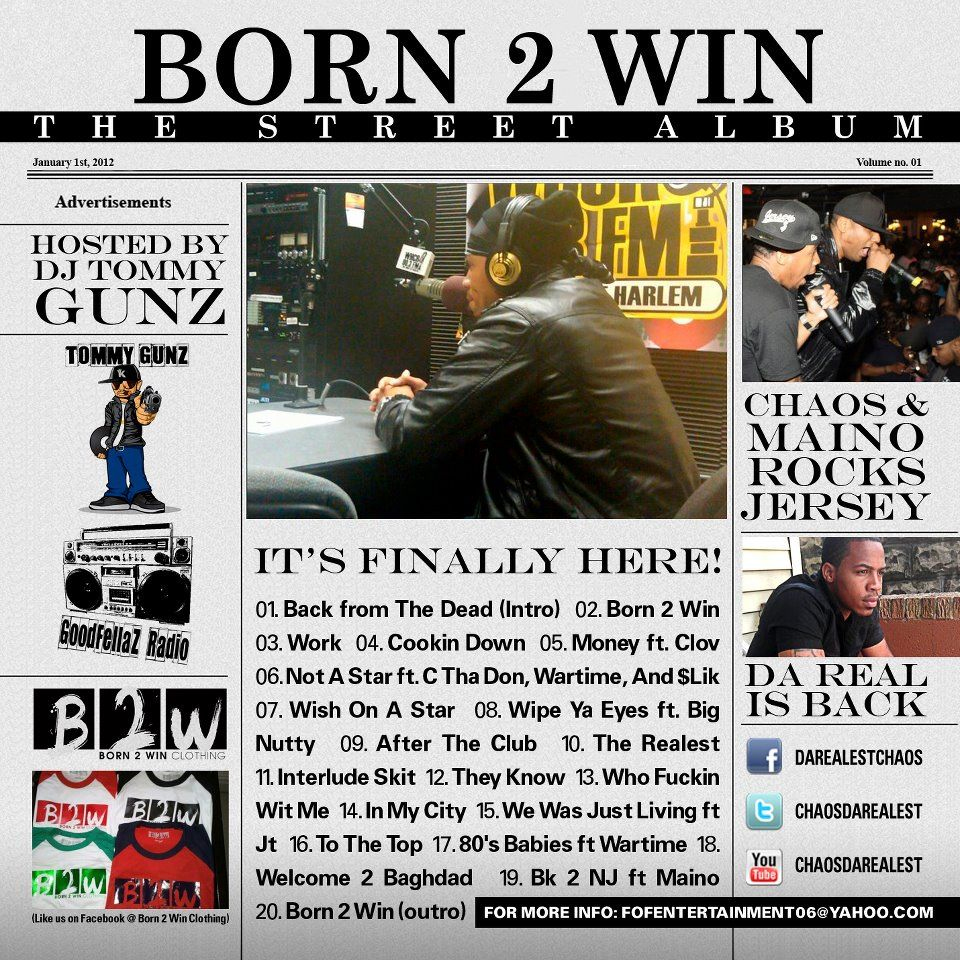 "DOWNLOAD Chaos & DJ Tommy Gunz ""Born 2 Win: The Street Album"" On GoodFellaz TV"