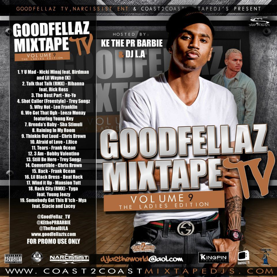DOWNLOAD The New GoodFellaz TV Mixtape Vol. 9 Hosted By DJ LA & Mickesha The Puerto Rican Barbie