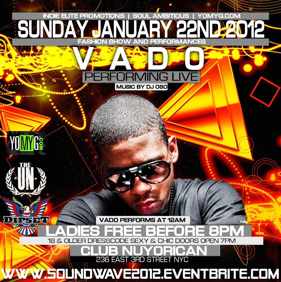 "Vado Performance In NYC Sunday Jan. 22nd #GFTV ""Feature Event of the Week"""