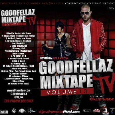 DOWNLOAD The New GoodFellaz TV Mixtape Vol. 13 Hosted By Colliebuddz & DJ LA