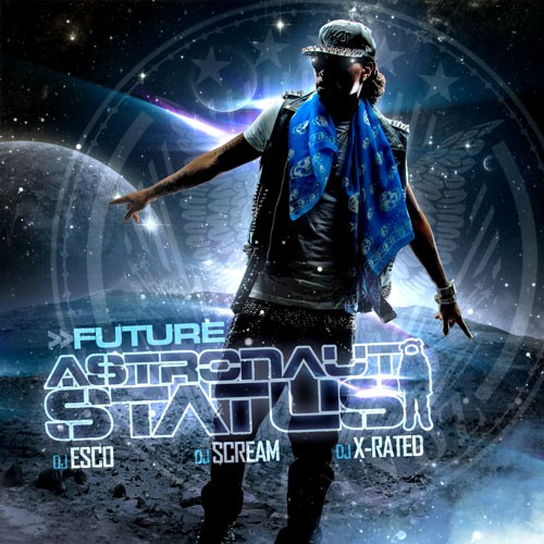 "DOWNLOAD The New Mixtape ""Astronaut Status"" From Future On GoodFellaz TV"