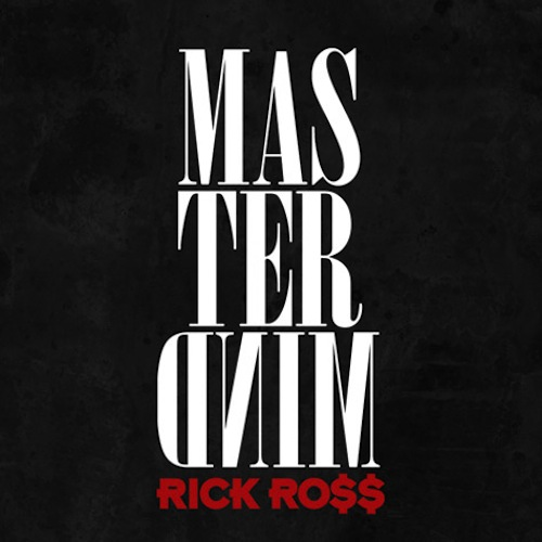 New Rick Ross &#8220;Mastermind&#8221; Album Coming Soon, Check Out The Trailer On GoodFellaz TV