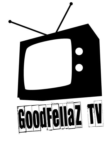 GOODFELLAZ TV LOGO- www.GoodFellazTV.com