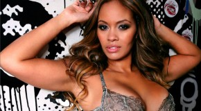 Check Out Evelyn Lozada On The Cover Of Vibe Vixen Magazine, Plus Her Sexiest Pics EVER On #GFTV