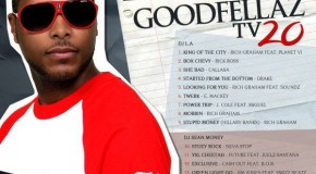 DOWNLOAD The New GoodFellaz TV Mixtape Vol. 20