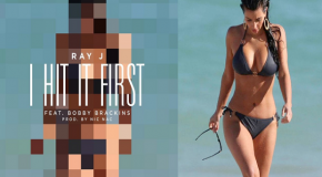 "Check Out The Artwork For Ray J's ""I Hit It First"" Single, Plus Kim Kardashian's SEXIEST Pics"