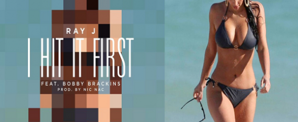 """Check Out The Artwork For Ray J's """"I Hit It First"""" Single, Plus Kim Kardashian's SEXIEST Pics"""