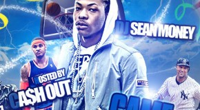 """DOWNLOAD: Ca$h Out & DJ Sean Money """"Game Time"""" Mixtape #GFTV """"Heat of the Week"""""""