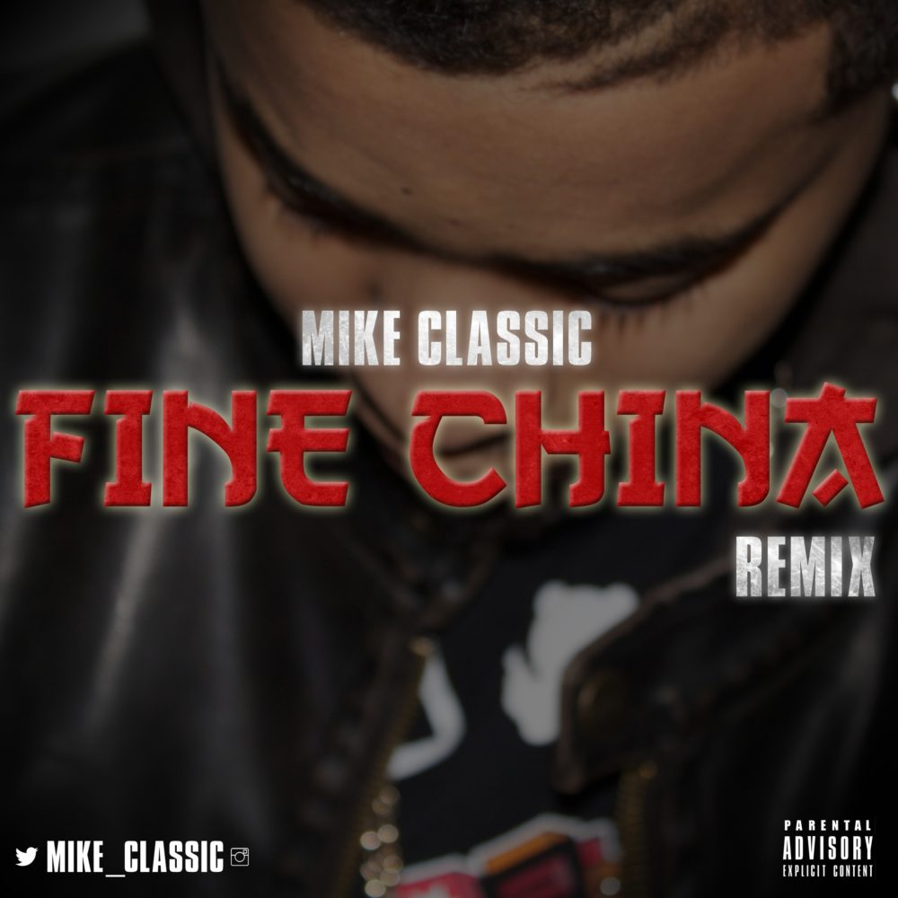 Mike Classic Fine China Remix