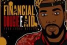 LISTEN: New Dougie F. &#8220;Financial Aid (Sallie Mae)&#8221; #GFTV &#8220;New Heat of the Week&#8221;