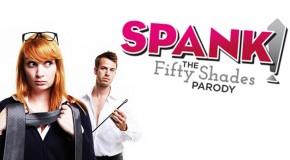 Spank! The Fifty Shades Parody Tickets