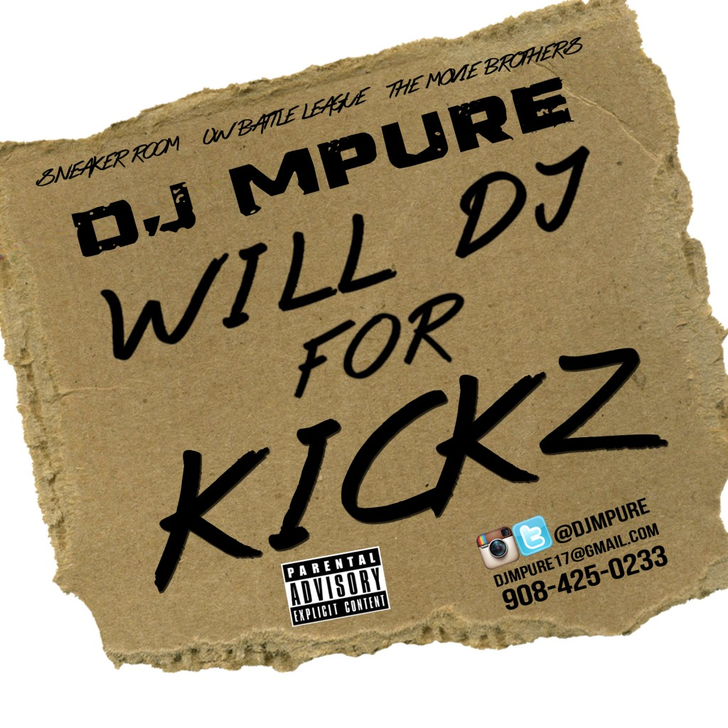 DJ MPure Will DJ For Kickz