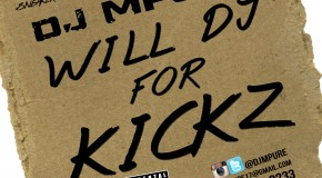 "DOWNLOAD: New ""Will DJ For Kickz"" Mixtape From DJ MPure"