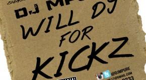 """DOWNLOAD: New """"Will DJ For Kickz"""" Mixtape From DJ MPure"""