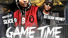 """DOWNLOAD: DJ Sean Money """"Game Time"""" Mixtape Hosted By Slice-9: #GFTV #Mixtapes"""