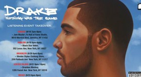 """Drake Takes-Over NY For His """"Nothing Was The Same"""" 5 Borough Listening Event, Find Out Where On #GFTV"""