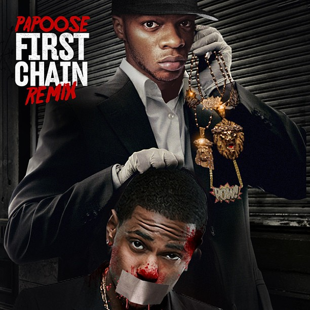 Papoose _First Chain_ Remix (Big Sean Diss)