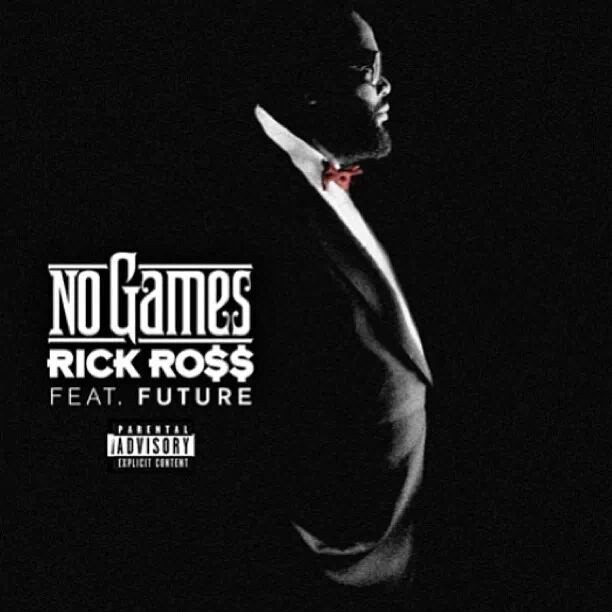 Rick Ross- No Games artwork