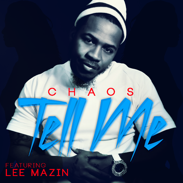 Chaos Single Cover Tell Me