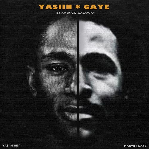 Mos_Def_Yasiin_Bey_Marvin_Gaye_Yasiin_Gaye-front DJ SouthCentral & Amerigo Gazaway