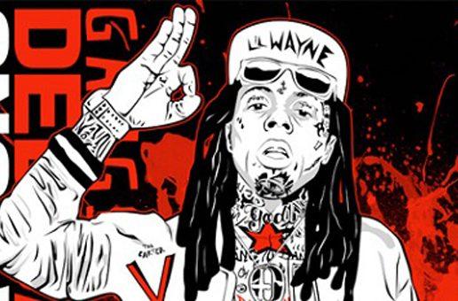 "DOWNLOAD: Lil Wayne & DJ Drama ""Dedication 6"" Mixtape: #GFTV #MixtapeoftheWeek"